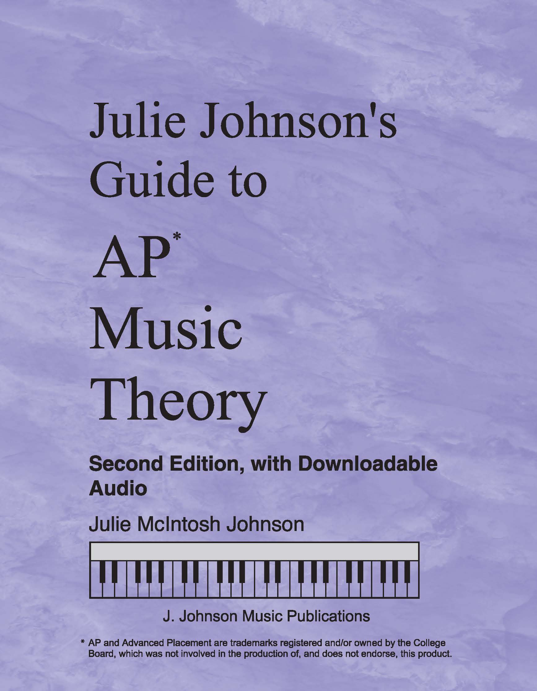 Julie Johnson's Guide to AP Music Theory